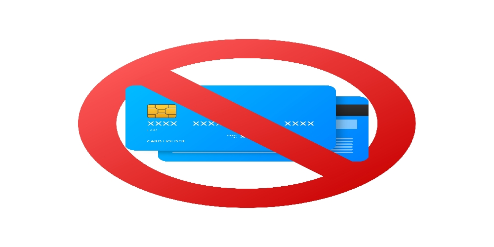Why people don't buy. Not buying credit and debit cards. Prohibited debit and credit cards. Not valid debit and credit cards. But allowed debit and credit cards.